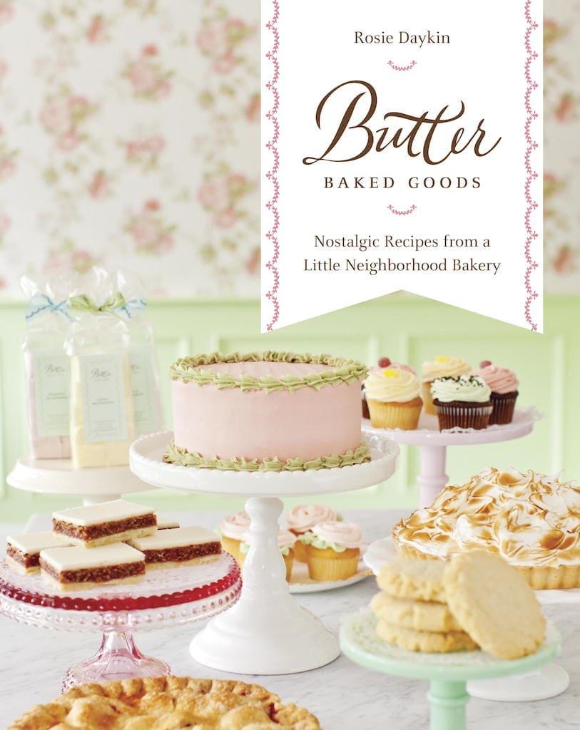 Butter Baked Goods Cookbook Giveaway | Bake or Break