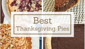 My favorite Thanksgiving pies, from apple to pecan! - Bake or Break