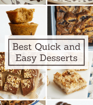 If you want homemade dessert without a lot of fuss, then these 30+ quick and easy recipes are for you! - Bake or Break