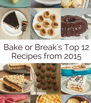 Bake or Break's most popular recipes from 2015