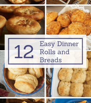 If you want dinner rolls, biscuits, and other breads without a lot of fuss, these 12 easy recipes are for you! - Bake or Break