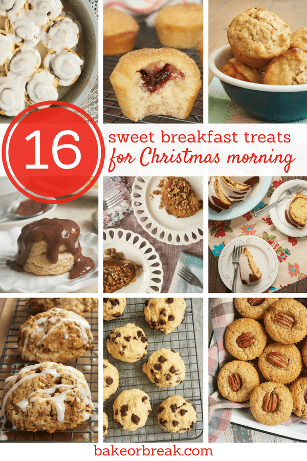 From muffins to cinnamon rolls, you are sure to find the perfect sweet breakfast treats for Christmas morning! - Bake or Break